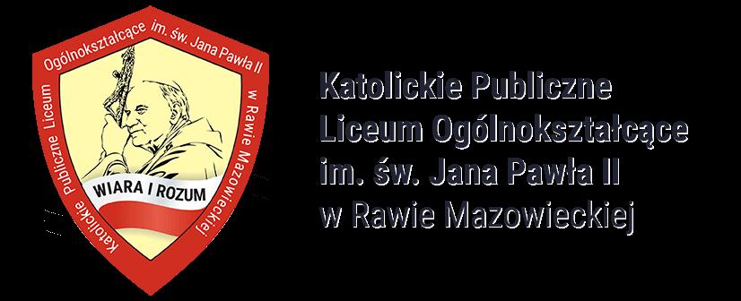Katolickie Publiczne Liceum Ogólnokształcące im. Św. Jana Pawła II w Rawie Mazowieckiej